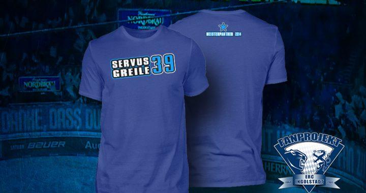Servus Greile – Das T-Shirt der #GREILEgende